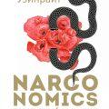 Narconomics: преступный синдикат как успешная бизнес-модель,  Том Уэйнрайт